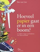 Bas van Lier Hoeveel papier gaat er in een boom?