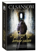 C.J.  Sansom Advocaat van kwade zaken (Shardlake 3)