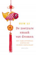 Sun  Li De zoetzure smaak van dromen