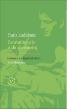 Hans Lodeizen , De wanhoop is tijdelijk voorbij