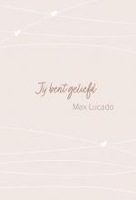 Max Lucado , Jij bent geliefd