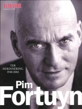 Liesbeth Wytzes C.C. Brummer  Robert Stiphout  Syp Wynia, Pim Fortuyn ter herinnering 1948-2002