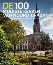 Wies van Leeuwen , De 100 mooiste kerken van Noord-Brabant