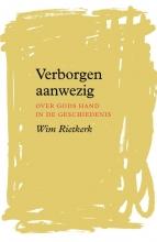 Wim Rietkerk , Verborgen aanwezig