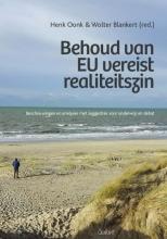 , Behoud van EU vereist realiteitszin