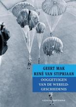 René van Stipriaan Geert Mak, Ooggetuigen van de wereldgeschiedenis