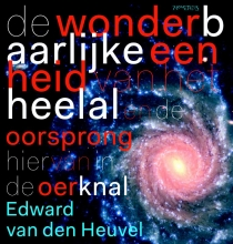 Edward P.J. van den Heuvel , De wonderbaarlijke eenheid van het heelal