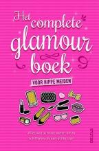 Sally  Jeffrie Het complete glamourboek voor hippe meiden