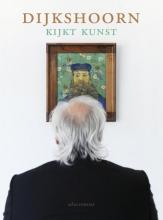 Nico  Dijkshoorn Dijkshoorn kijkt kunst