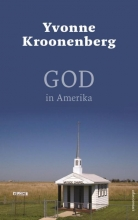 Yvonne  Kroonenberg God in Amerika