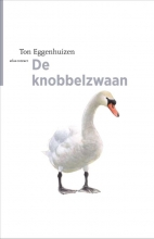 Ton Eggenhuizen , De knobbelzwaan