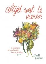 Carll Cneut Diverse auteurs, Altijd wat te vieren