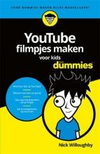 Nick  Willoughby YouTube filmpjes maken voor kids