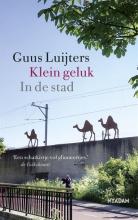 Guus Luijters , Klein geluk In de stad