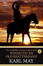 Karl May , De verdere avonturen van Winnetou en Old Shatterhand 6