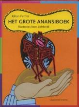 Johan  Ferrier Het Grote Anansiboek Gebonden