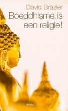 David Brazier , Boeddhisme is een religie