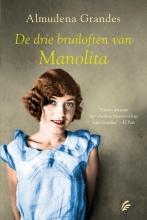 Almudena  Grandes De drie bruiloften van Manolita