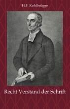 H.F.  Kohlbrügge Recht Verstand der Schrift