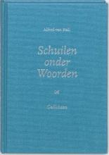 Alfred van Hall Schuilen onder Woorden