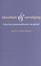 Roel Kuiper , Identiteit en navolging
