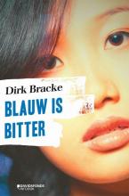 Dirk Bracke , Blauw is bitter