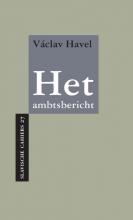 Václav Havel , Het ambtsbericht