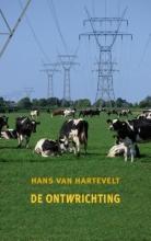 Hans van Hartevelt De ontwrichting