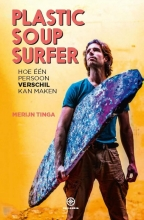 Merijn Tinga , Plastic Soup Surfer