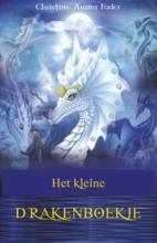Christina Arana Fader , Het kleine draken handboek