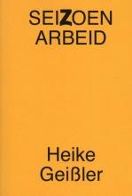 Heike Geißler , Seizoenarbeid