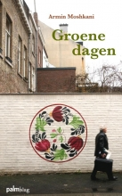Armin  Moshkani Groene dagen