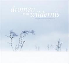 Theo Bosboom , Dromen van wildernis