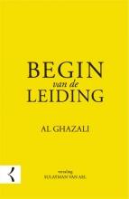 Abu Hamid  Al Ghazali Begin van de leiding