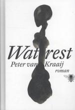 Peter van Kraaij Wat rest