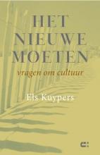 Els Kuypers , Het nieuwe moeten