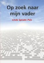 Linda Sprado-Pols , Op zoek naar mijn vader