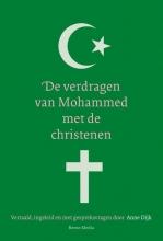 Anne Dijk , De verdragen van Mohammed met de christenen