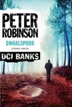 Peter  Robinson DCI Banks 20 : Dwaalspoor
