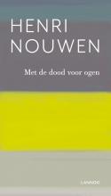 Henri Nouwen , Met de dood voor ogen