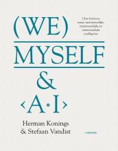 Herman  Konings, Stefaan  Vandist We, myself & A.I.