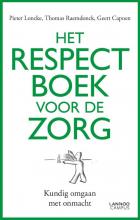 Pieter  Loncke, Thomas  Raemdonck, Geert  Capoen Het respectboek voor de zorg