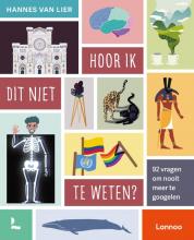 Hannes van Lier , Hoor ik dit niet te weten?