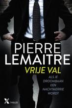 Pierre Lemaitre , Vrije val