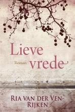 Ria van der Ven-Rijken Lieve vrede