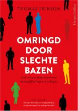 Thomas Erikson , Omringd door slechte bazen