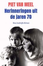 Piet Van Meel , Herinneringen uit de jaren 70