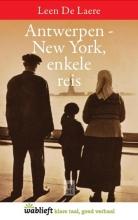 Leen De Laere , Antwerpen-New York, enkele reis
