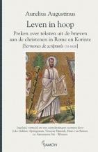 Aurelius  Augustinus Leven in hoop