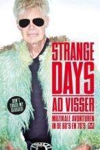 Ad  Visser Strange Days